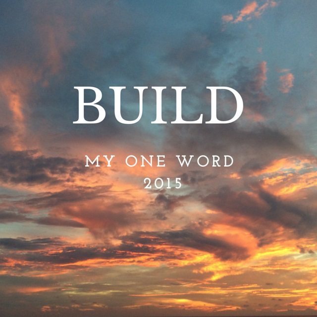 My One Word for 2015