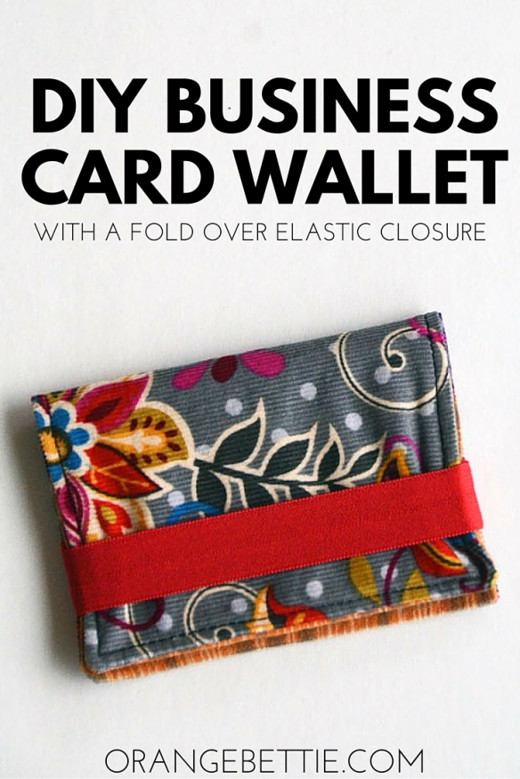 Tutorial - Business Card Wallet with Fold Over Elastic Closure